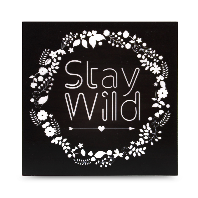 "CARTEL DE MADERA ""STAY WILD"""