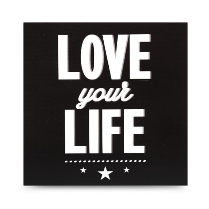 "Cartel madera ""Love your life"""