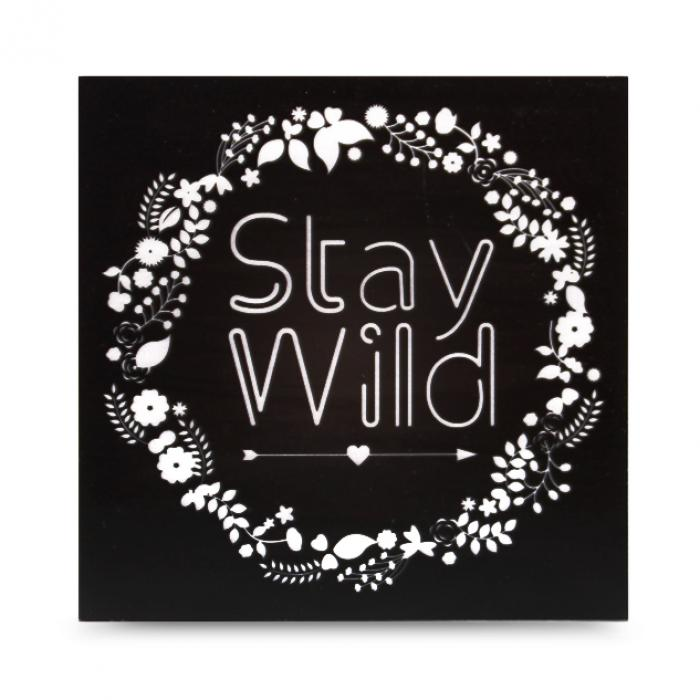 "Cartel madera ""Stay Wild"""